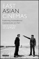 picture: East Asian Cinemas: Exploring Transnational Connections on Film