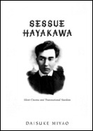 picture: Sessue Hayakawa: Silent Cinema and Transnational Stardom