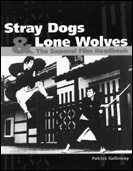 picture: Stray Dogs & Lone Wolves: The Samurai Film Handbook