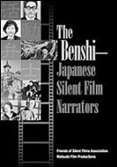 picture: The Benshi: Japanese Silent Film Narrators