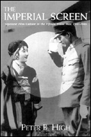 picture: The Imperial Screen: Japanese Film Culture in the Fifteen Years' War, 1931-45
