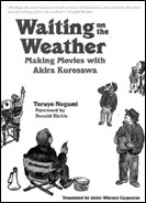picture: Waiting on the Weather: Making Movies with Akira Kurosawa