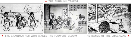 scenes from 'The Grandfather Who Makes The Flowers Bloom (Hanasakajijii, 1928)', 'The Bunbuku Teapot (Bunbuku Chagama, 1928)' and 'The Dance of the Chagamas (Chagama Ondo, 1934)'