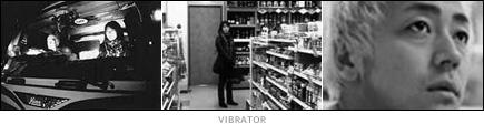 picture: scenes from 'Vibrator'